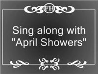April Showers singalong
