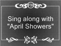 April Showers singalong