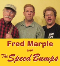 Fred Marple and the Speed Bumps small